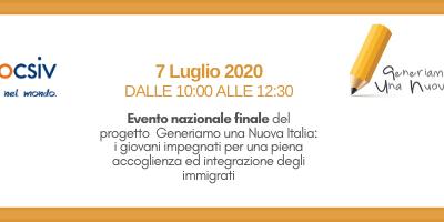 """7 luglio 2020 """"Generiamo una Nuova Italia: i giovani impegnati per una piena accoglienza ed integrazione degli immigrati"""""""